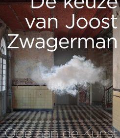 Een ode aan de kunst! … en aan Joost Zwagerman