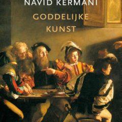 'Goddelijke kunst' van Navid Kermani. Bijbelse taferelen door de ogen van grote meesters, het levert een verrassende en boeiende kijk op hun meesterwerken.