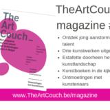 Ga mee op ontdekkingstocht doorheen het Belgische kunstlandschap, bestel nu het tweede nummer van TheArtCouch magazine!