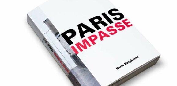 """""""Paris Impasse"""", een bijzonder originele, poëtische kijk op Parijs"""
